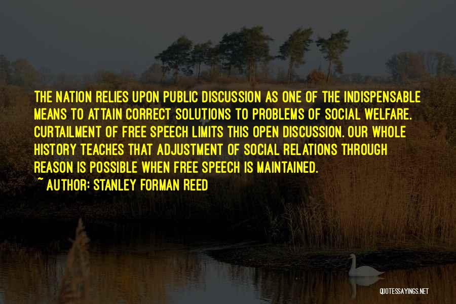 Public Relations Quotes By Stanley Forman Reed