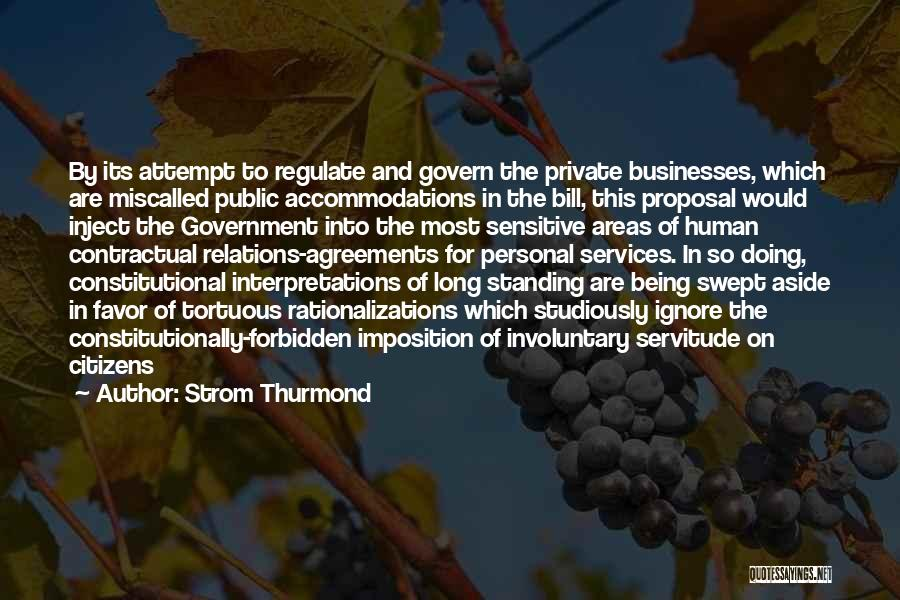 Public Relations Quotes By Strom Thurmond