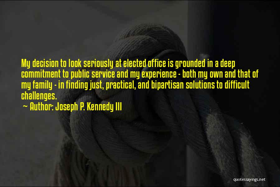 Public Service Kennedy Quotes By Joseph P. Kennedy III