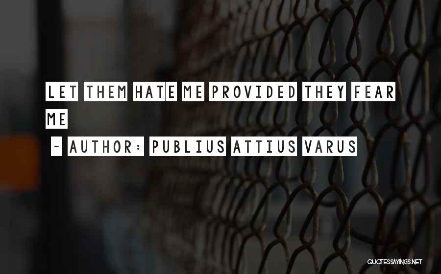 Publius Attius Varus Quotes 844194
