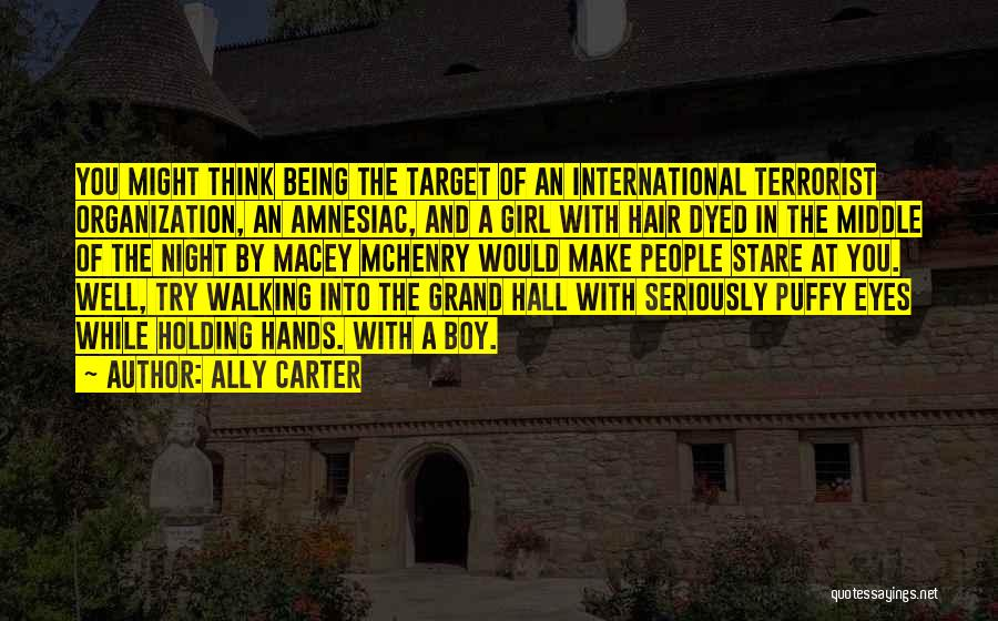 Puffy Hair Quotes By Ally Carter