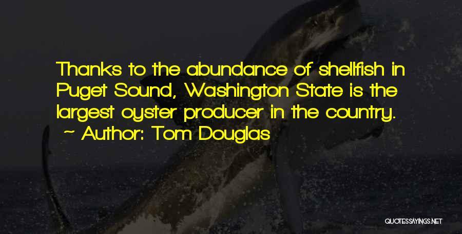 Puget Sound Quotes By Tom Douglas