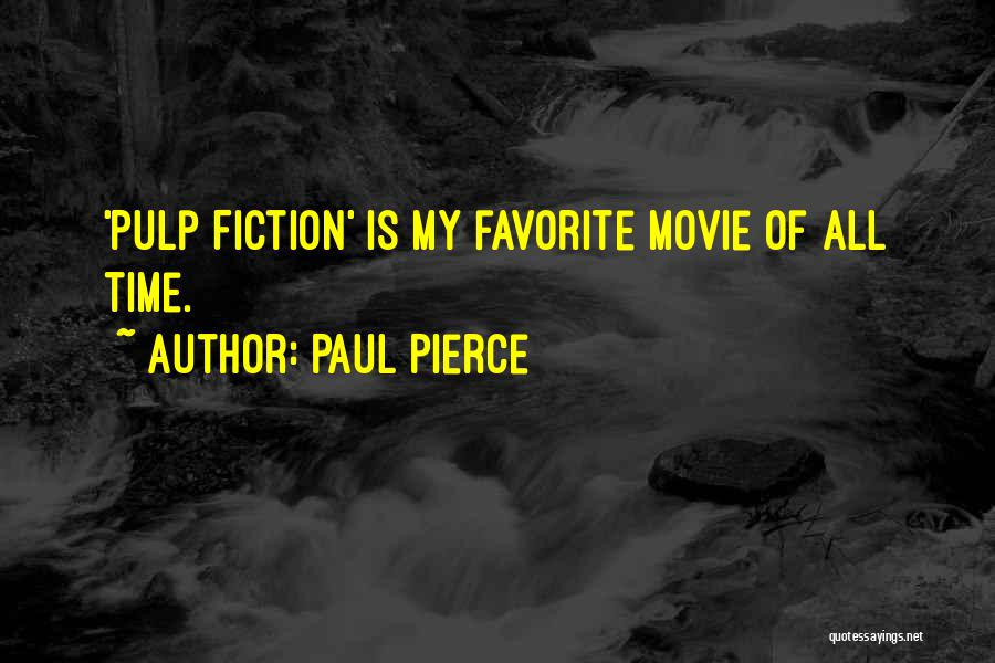 Pulp Fiction Best Movie Quotes By Paul Pierce