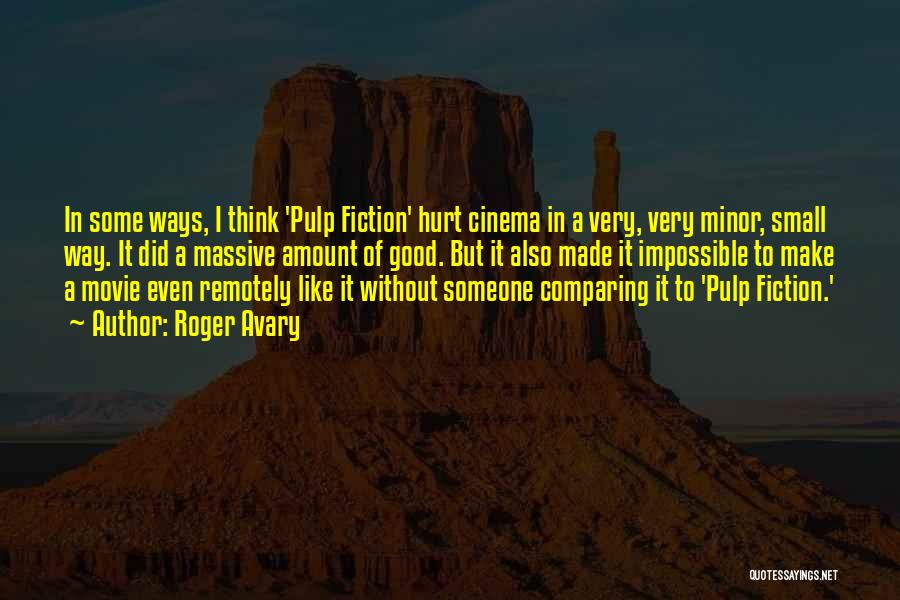 Pulp Fiction Best Movie Quotes By Roger Avary