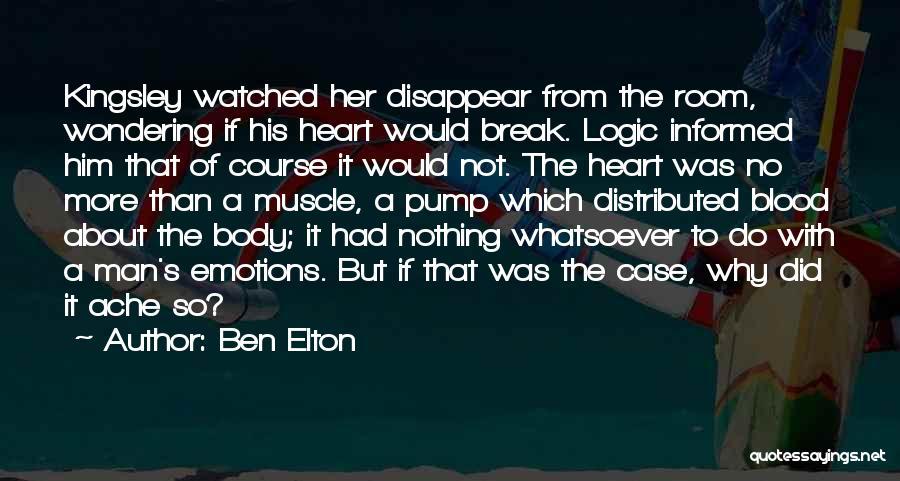 Pump It Quotes By Ben Elton