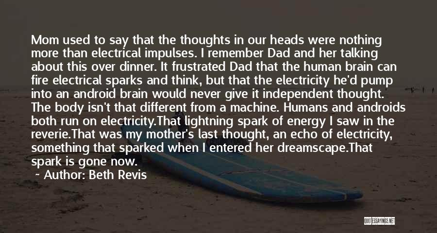 Pump It Quotes By Beth Revis