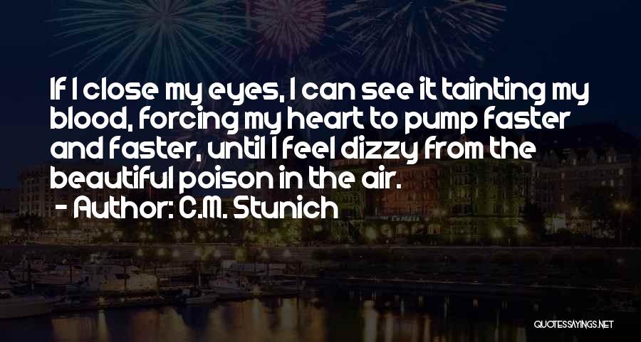 Pump It Quotes By C.M. Stunich