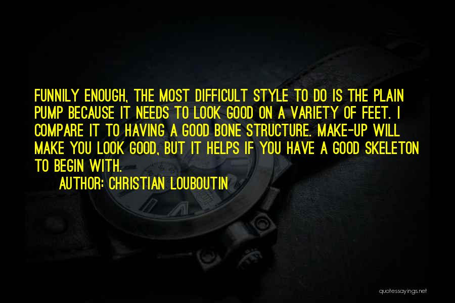 Pump It Quotes By Christian Louboutin