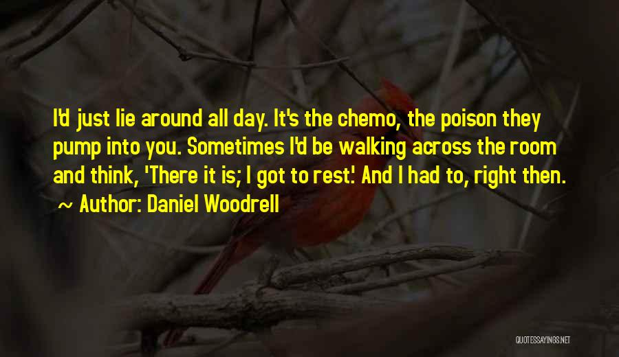 Pump It Quotes By Daniel Woodrell