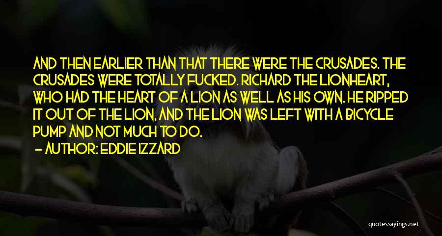 Pump It Quotes By Eddie Izzard