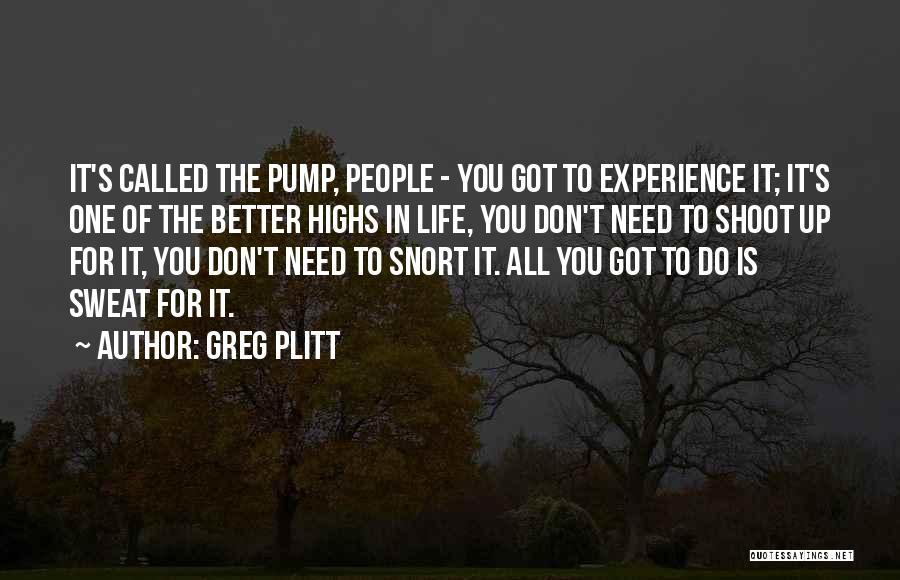Pump It Quotes By Greg Plitt