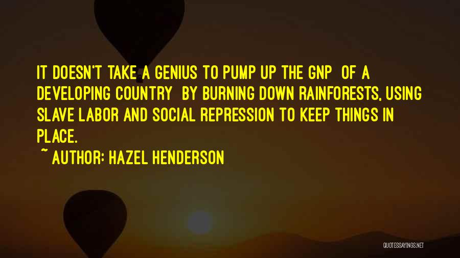Pump It Quotes By Hazel Henderson