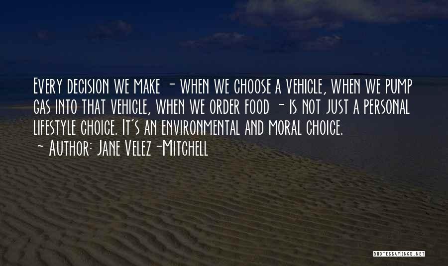 Pump It Quotes By Jane Velez-Mitchell
