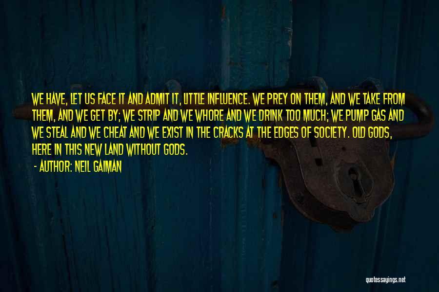 Pump It Quotes By Neil Gaiman