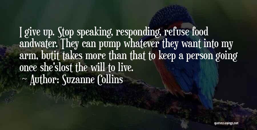 Pump It Quotes By Suzanne Collins