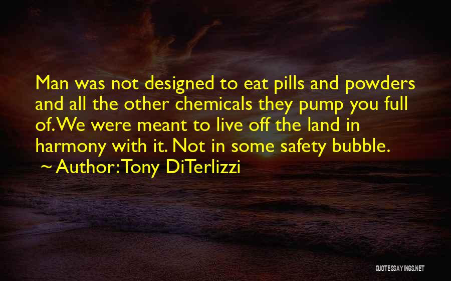 Pump It Quotes By Tony DiTerlizzi