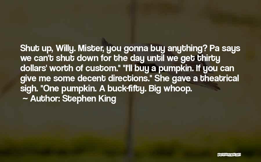 Pumpkin King Quotes By Stephen King