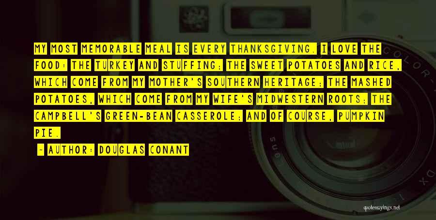 Pumpkin Love Quotes By Douglas Conant