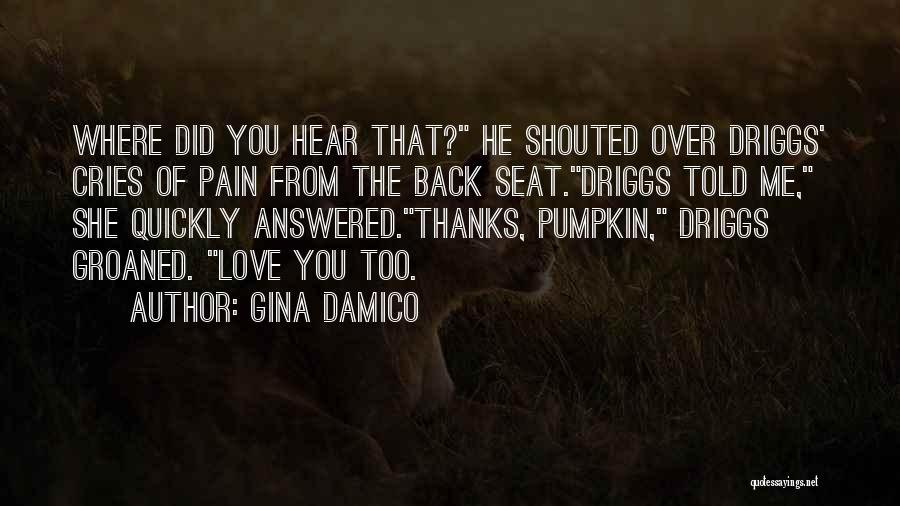 Pumpkin Love Quotes By Gina Damico