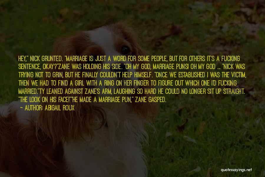 Pun Quotes By Abigail Roux