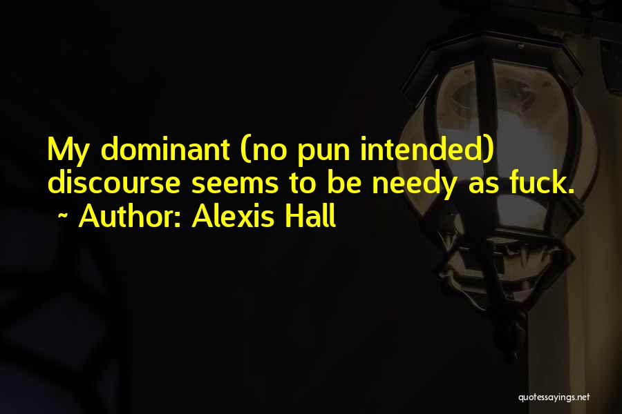 Pun Quotes By Alexis Hall