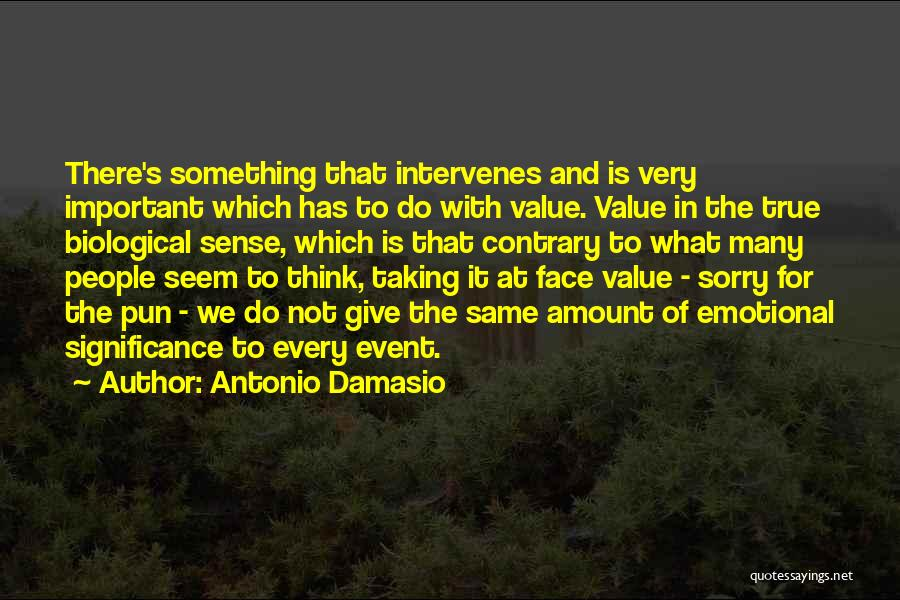 Pun Quotes By Antonio Damasio