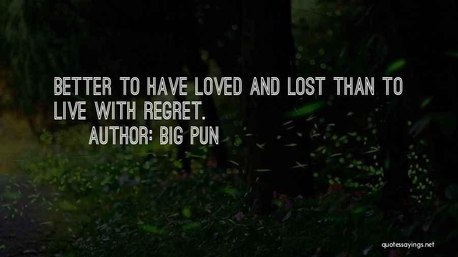 Pun Quotes By Big Pun