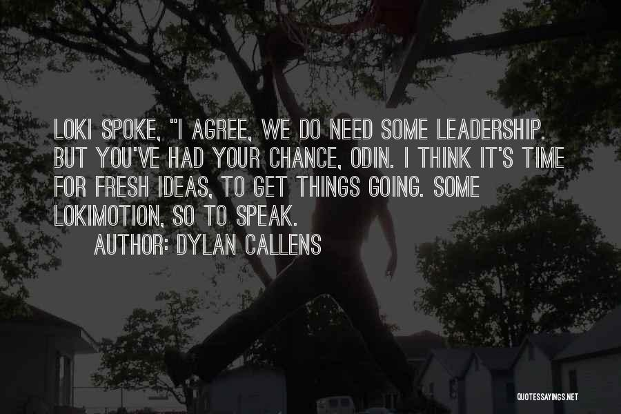Pun Quotes By Dylan Callens