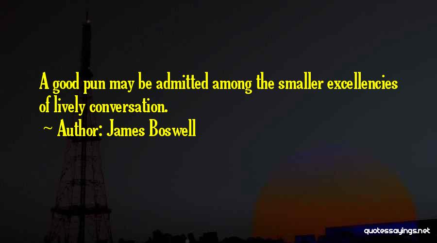 Pun Quotes By James Boswell