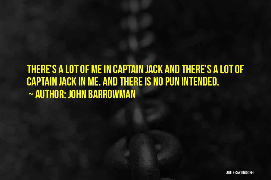Pun Quotes By John Barrowman