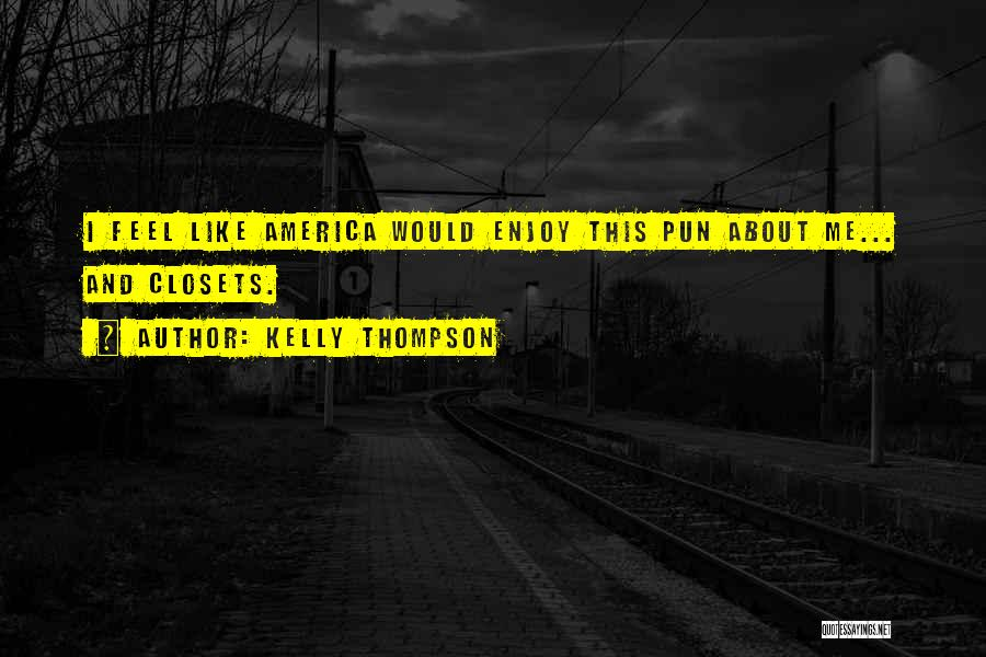 Pun Quotes By Kelly Thompson