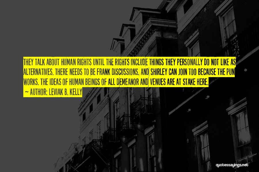 Pun Quotes By Leviak B. Kelly