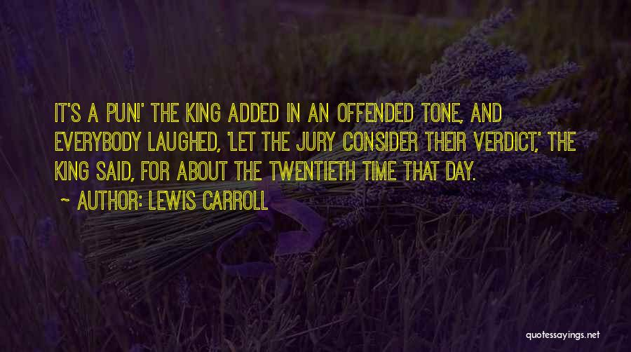 Pun Quotes By Lewis Carroll