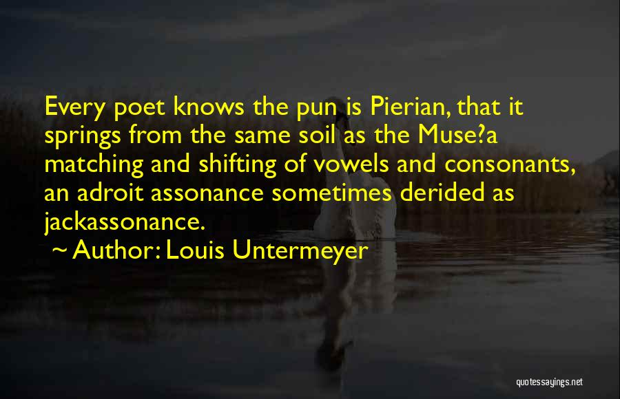 Pun Quotes By Louis Untermeyer