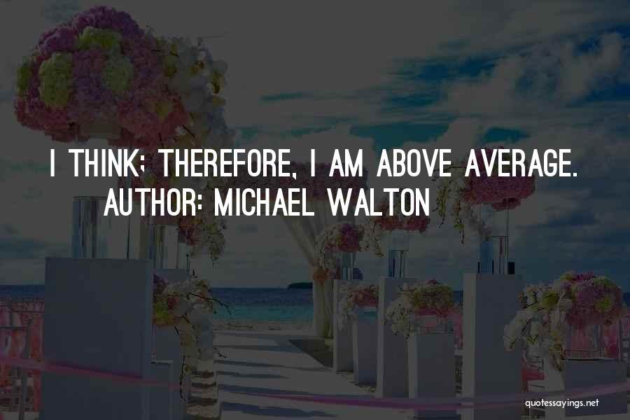 Pun Quotes By Michael Walton