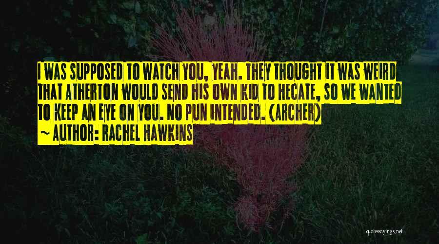 Pun Quotes By Rachel Hawkins