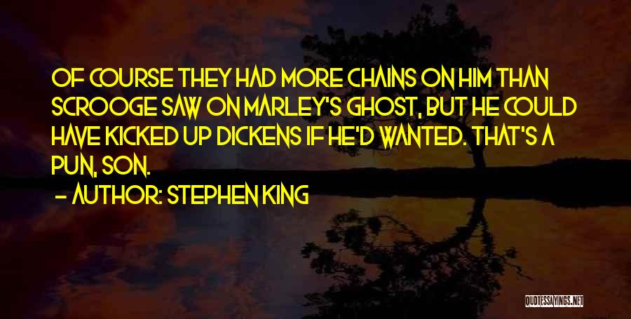 Pun Quotes By Stephen King