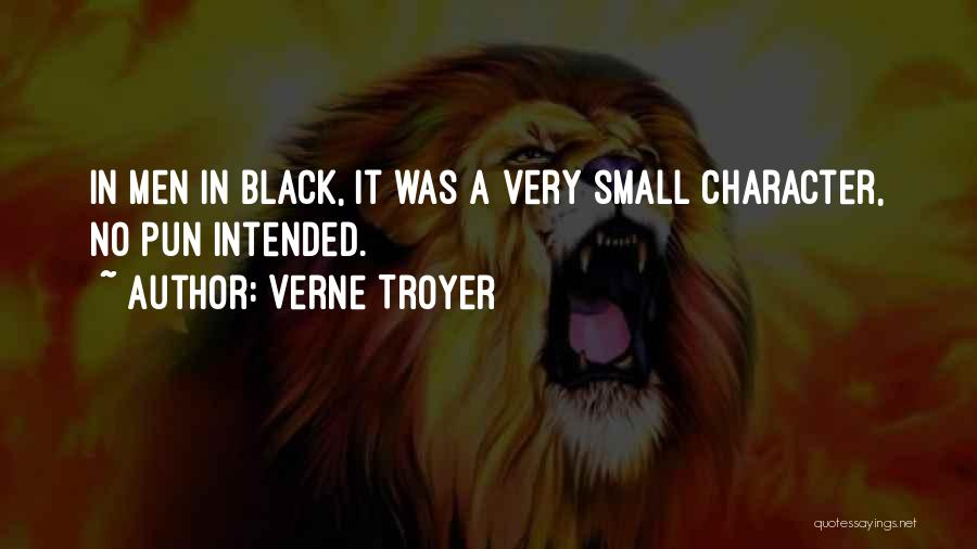 Pun Quotes By Verne Troyer