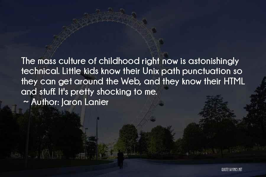 Punctuation Around Quotes By Jaron Lanier