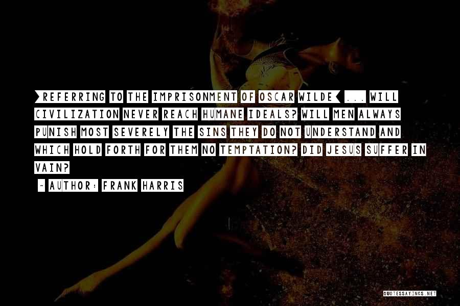 Punishment For Sins Quotes By Frank Harris