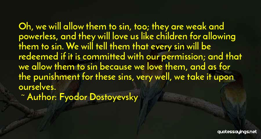 Punishment For Sins Quotes By Fyodor Dostoyevsky