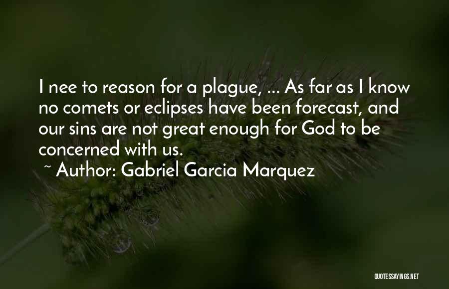 Punishment For Sins Quotes By Gabriel Garcia Marquez