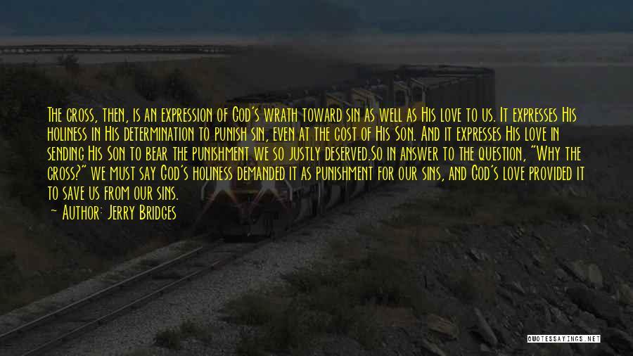 Punishment For Sins Quotes By Jerry Bridges