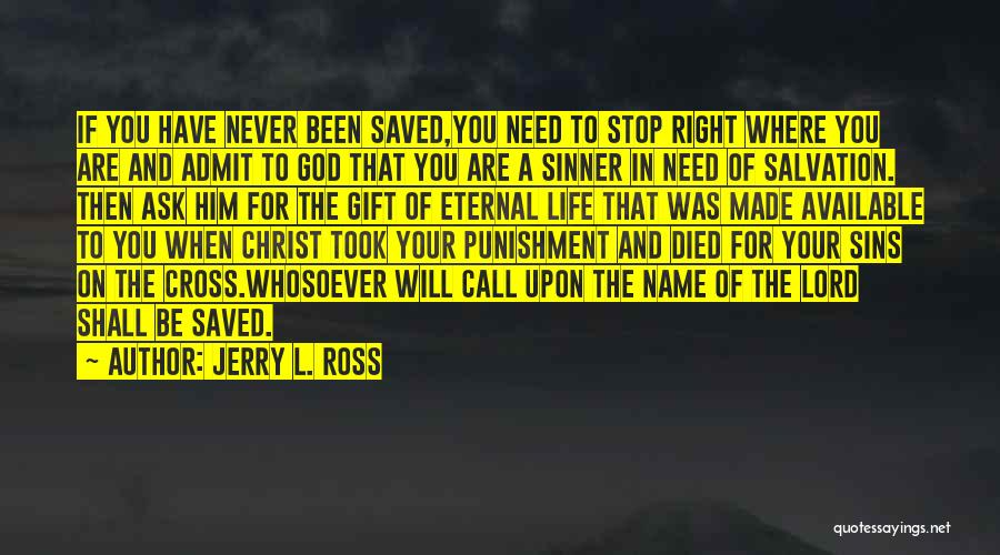 Punishment For Sins Quotes By Jerry L. Ross