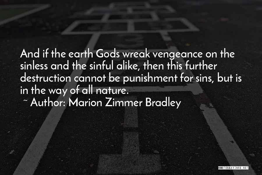 Punishment For Sins Quotes By Marion Zimmer Bradley