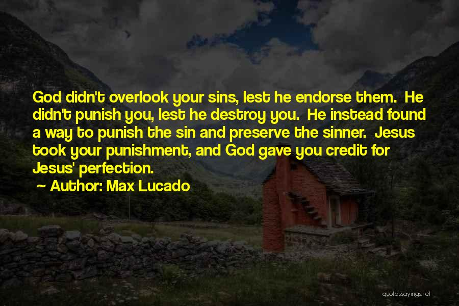 Punishment For Sins Quotes By Max Lucado