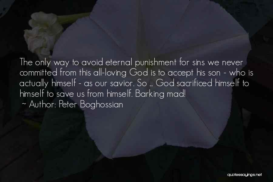 Punishment For Sins Quotes By Peter Boghossian