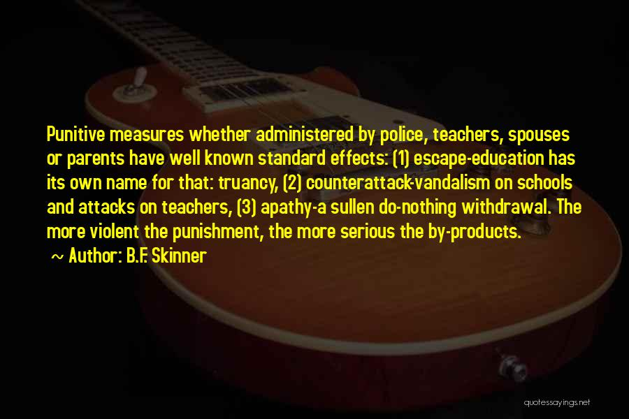 Punishment In School Quotes By B.F. Skinner