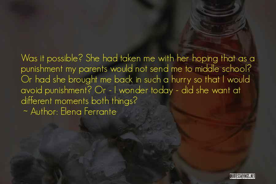 Punishment In School Quotes By Elena Ferrante
