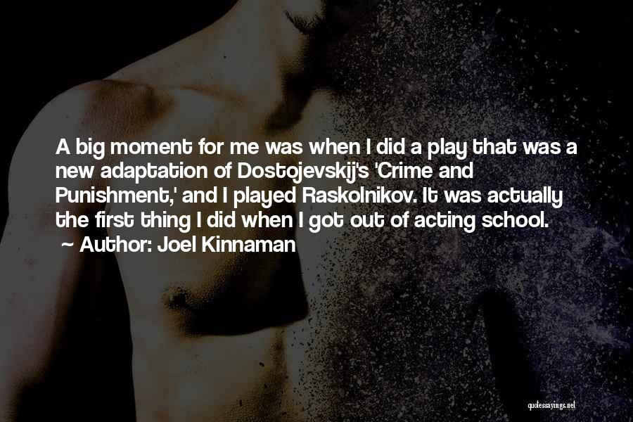 Punishment In School Quotes By Joel Kinnaman